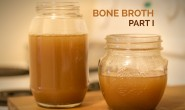 Bone Broth – Part I