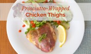 Prosciutto-Wrapped Chicken Thighs