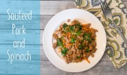 Sauteed Pork and Spinach